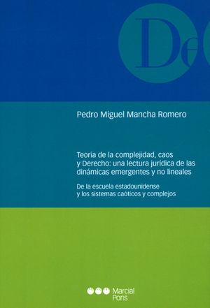TEORÍA DE LA COMPLEJIDAD, CAOS Y DERECHO: UNA LECTURA JURÍDICA DE LAS DINÁMICAS