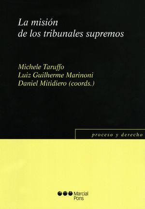 MISIÓN DE LOS TRIBUNALES SUPREMOS, LA
