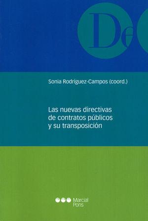 NUEVAS DIRECTIVAS DE CONTRATOS PÚBLICOS Y SU TRANSPOSICIÓN, LAS