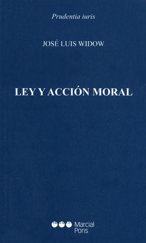 LEY Y ACCIÓN MORAL