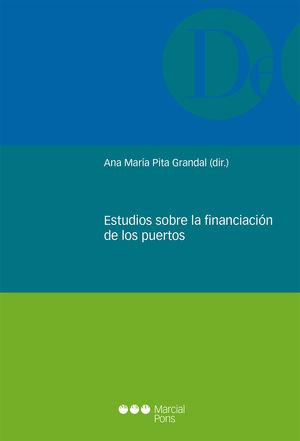 ESTUDIOS SOBRE LA FINANCIACIÓN DE LOS PUERTOS