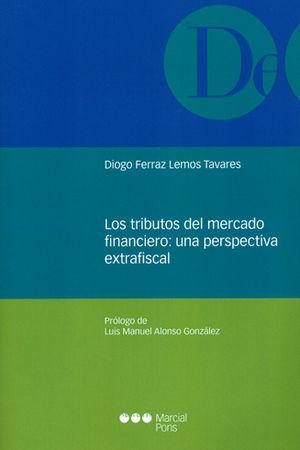 TRIBUTOS DEL MERCADO FINANCIERO: UNA PERSPECTIVA EXTRAFISCAL, LOS