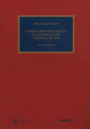 COMENTARIO SISTEMÁTICO A LA CONSTITUCIÓN ESPAÑOLA DE 1978