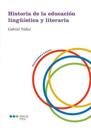 HISTORIA DE LA EDUCACION LINGÜISTICA Y LITERARIA