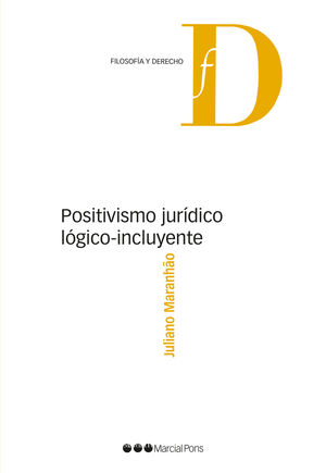 POSITIVISMO JURÍDICO LÓGICO-INCLUYENTE