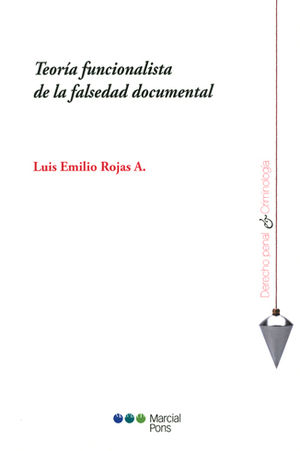 TEORÍA FUNCIONALISTA DE LA FALSEDAD DOCUMENTAL