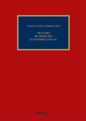 TRATADO DE DERECHO ECONÓMICO LOCAL