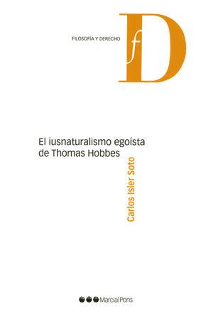 IUSNATURALISMO EGOÍSTA DE THOMAS HOBBES, EL