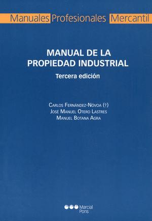 MANUAL DE LA PROPIEDAD INDUSTRIAL (3ª ED.)