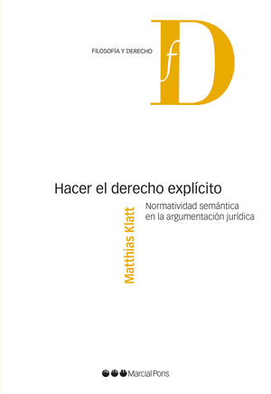 HACER EL DERECHO EXPLÍCITO
