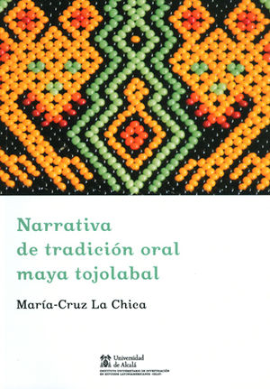 NARRATIVA DE TRADICION ORAL MAYA TOJOLABAL