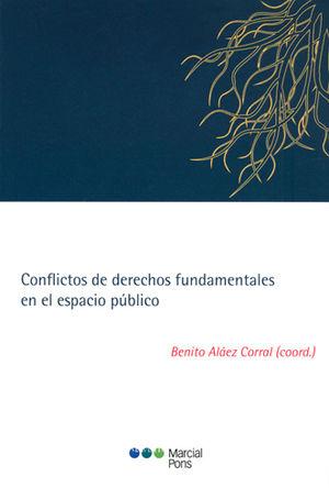CONFLICTOS DE DERECHOS FUNDAMENTALES EN EL ESPACIO PUBLICO