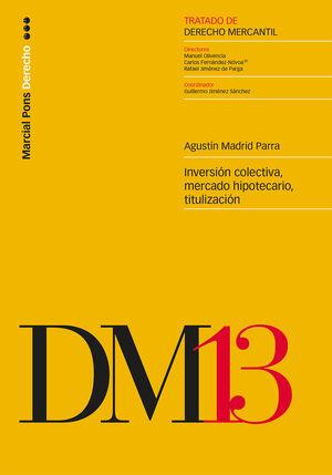 TRATADO DE DERECHO MERCANTIL (TOMO 13)