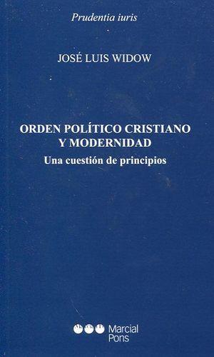 ORDEN POLÍTICO CRISTIANO Y MODERNIDAD