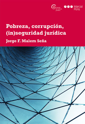 POBREZA, CORRUPCIÓN, (IN)SEGURIDAD JURÍDICA
