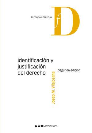 IDENTIFICACIÓN Y JUSTIFICACIÓN DEL DERECHO