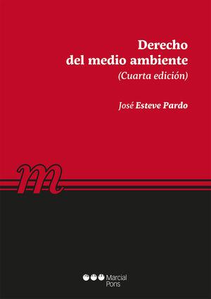 DERECHO DEL MEDIO AMBIENTE (CUARTA EDICIÓN)