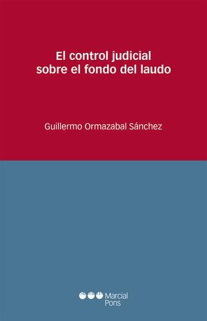 CONTROL JUDICIAL SOBRE EL FONDO DEL LAUDO, EL