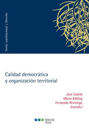 CALIDAD DEMOCRÁTICA Y ORGANIZACIÓN TERRITORIAL