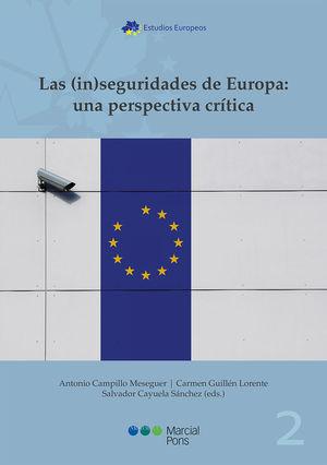 (IN) SEGURIDADES DE EUROPA: UNA PERSPECTIVA CRÍTICA, LAS