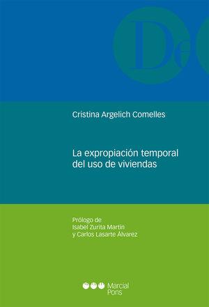 EXPROPIACIÓN TEMPORAL DEL USO DE VIVIENDAS, LA
