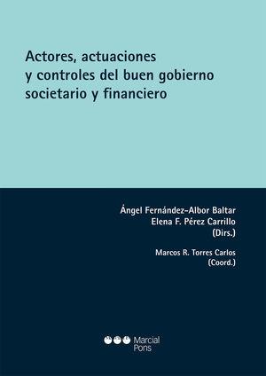 ACTORES, ACTUACIONES Y CONTROLES DEL BUEN GOBIERNO SOCIETARIO Y FINANCIERO