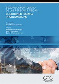 SEGUNDA OPORTUNIDAD DE LAS PERSONAS FÍSICAS: CUESTIONES TODAVÍA PROBLEMÁTICAS