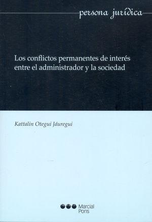 CONFLICTOS PERMANENTES DE INTERÉS ENTRE EL ADMINISTRADOR Y LA SOCIEDAD, LOS