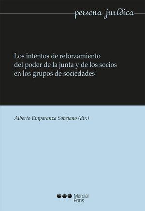 INTENTOS DE REFORZAMIENTO DEL PODER DE LA JUNTA Y DE LOS SOCIOS EN LOS GRUPO, LOS