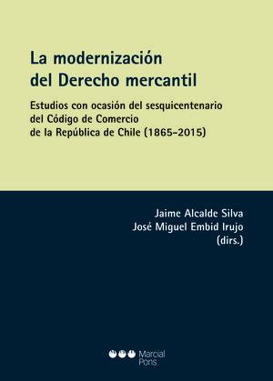MODERNIZACIÓN DEL DERECHO MERCANTIL, LA