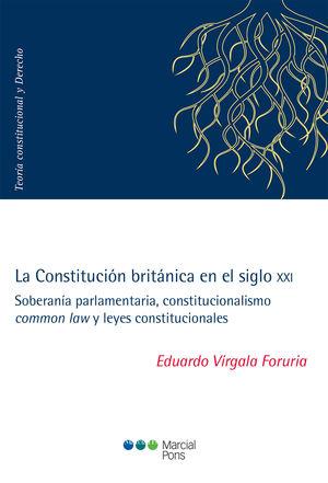 CONSTITUCIÓN BRITÁNICA EN EL SIGLO XXI, LA