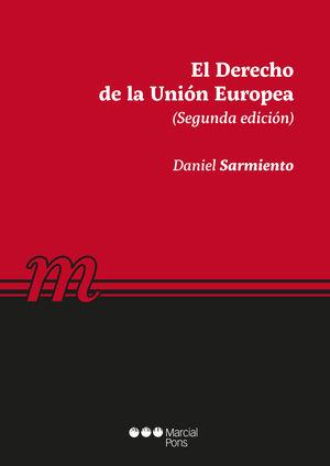 DERECHO DE LA UNIÓN EUROPEA, EL. SEGUNDA EDICIÓN