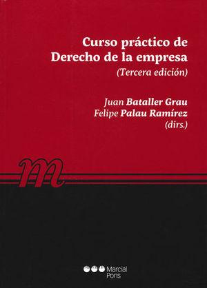 CURSO PRÁCTICO DE DERECHO DE LA EMPRESA. TERCERA EDICIÓN
