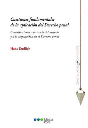 CUESTIONES FUNDAMENTALES DE LA APLICACIÓN DEL DERECHO PENAL