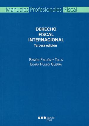 DERECHO FISCAL INTERNACIONAL. TERCERA EDICIÓN