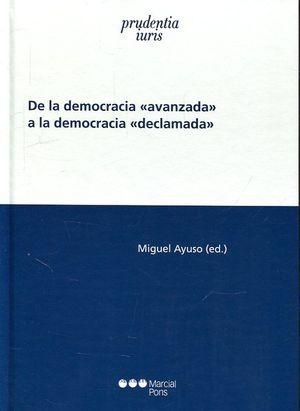 DE LA DEMOCRACIA 'AVANZADA' A LA DEMOCRACIA 'DECLAMADA'