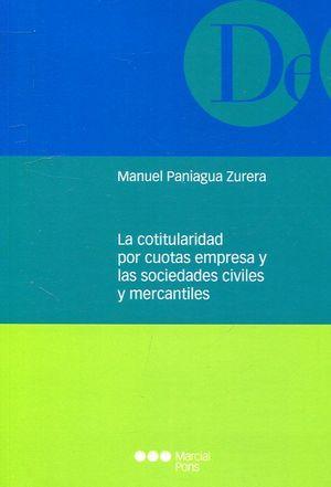 COTITULARIDAD POR CUOTAS EMPRESA Y LAS SOCIEDADES CIVILES Y MERCANTILES, LA