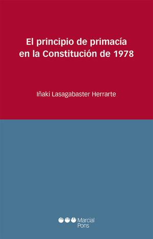 PRINCIPIO DE PRIMACÍA EN LA CONSTITUCIÓN DE 1978, EL