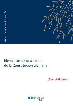 ELEMENTOS DE UNA TEORÍA DE LA CONSTITUCIÓN ALEMANA