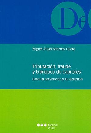 TRIBUTACIÓN, FRAUDE Y BLANQUEO DE CAPITALES