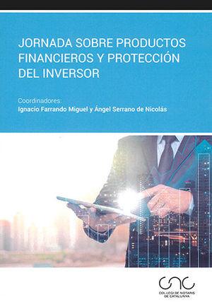 JORNADAS SOBRE PRODUCTOS FINANCIEROS Y PROTECCIÓN DEL INVERSOR.