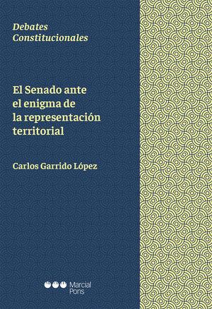 SENADO ANTE EL ENIGMA DE LA REPRESENTACIÓN TERRITORIAL, EL
