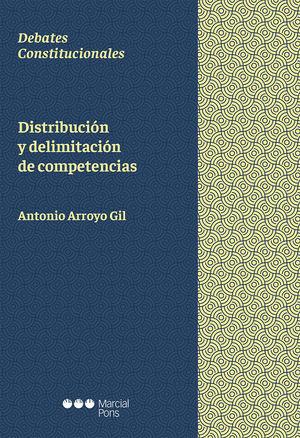 DISTRIBUCIÓN Y DELIMITACIÓN DE COMPETENCIAS