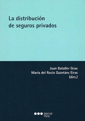 DISTRIBUCION DE LOS SEGUROS PRIVADOS, LA