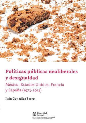 POLÍTICAS PÚBLICAS NEOLIBERALES Y DESIGUALDAD
