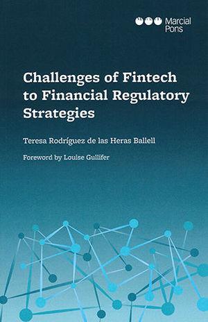 CHALLENGES OF FINTECH TO FINANCIAL REGULATORY STRATEGIES