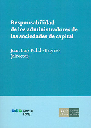 RESPONSABILIDAD ADMINISTRADORES SOCIEDADES DE CAPITAL