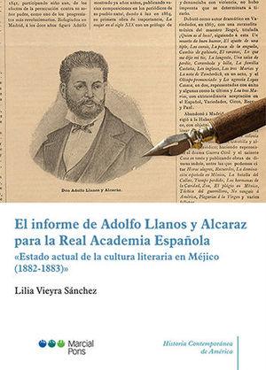 INFORME DE ADOLFO LLANOS Y ALCARAZ PARA LA REAL ACADEMIA ESPAÑOLA, EL