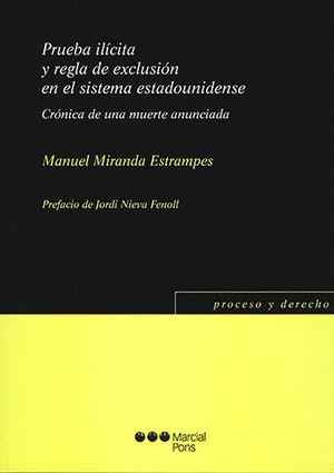 PRUEBA ILÍCITA Y REGLA DE EXCLUSIÓN EN SISTEMA ESTADOUNIDENSE