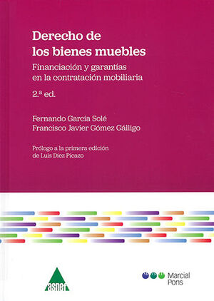 DERECHO DE LOS BIENES MUEBLES. SEGUNDA EDICIÓN